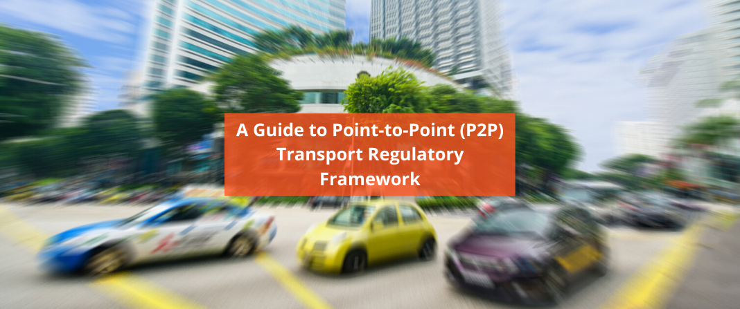 A Guide to Point-to-Point (P2P) Transport Regulatory Framework